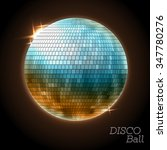 disco ball. disco background | Shutterstock .eps vector #347780276