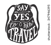 travel and adventures lettering.... | Shutterstock .eps vector #347946395