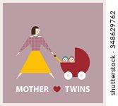 mother loves twins. vector flat ... | Shutterstock .eps vector #348629762