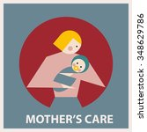 a mother's care. the symbol of... | Shutterstock .eps vector #348629786