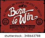 slogan and typography artwork... | Shutterstock . vector #348663788