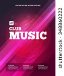 party flyer. club music flyer.... | Shutterstock .eps vector #348860222