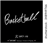 sports poster calligraphy  ... | Shutterstock .eps vector #348949766
