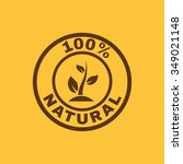 the 100 percent natural icon.... | Shutterstock .eps vector #349021148
