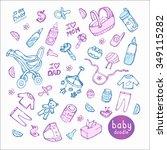 doodle hand drawn baby stuff.... | Shutterstock .eps vector #349115282