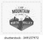 mountain camp vintage explorer... | Shutterstock .eps vector #349157972