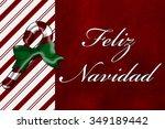 a feliz navidad card merry... | Shutterstock . vector #349189442