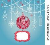 christmas joyeux noel greeting... | Shutterstock .eps vector #349214798