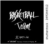sports poster calligraphy  ... | Shutterstock .eps vector #349344512