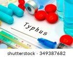 typhus   diagnosis written on a ... | Shutterstock . vector #349387682