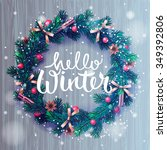 hello winter lettering ... | Shutterstock .eps vector #349392806