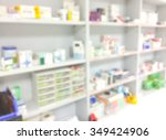 blur background drug shelves in ... | Shutterstock . vector #349424906
