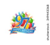 97th colorful happy birthday...   Shutterstock .eps vector #349443368