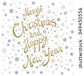 merry christmas and happy new... | Shutterstock . vector #349450556