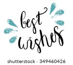 best wishes lettering. hand... | Shutterstock .eps vector #349460426