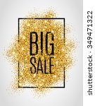 gold big sale background in... | Shutterstock .eps vector #349471322