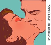 man kiss woman pop art  vector | Shutterstock .eps vector #349545302