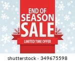 sale poster  end of season sale ... | Shutterstock .eps vector #349675598