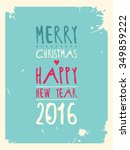 happy new year greeting card.... | Shutterstock . vector #349859222