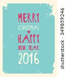 happy new year greeting card.... | Shutterstock . vector #349859246