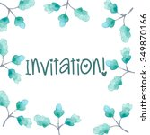 invitation card watercolor hand ... | Shutterstock . vector #349870166