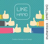 flat design for like hands ... | Shutterstock .eps vector #349877642