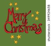 christmas typography ... | Shutterstock .eps vector #349924658