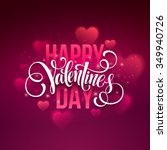 Happy valentines day handwritten text on blurred background. Vector illustration EPS10 | Shutterstock vector #349940726