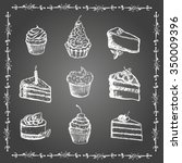 chalk desserts and bakery... | Shutterstock .eps vector #350009396