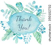 thank you card with watercolor... | Shutterstock . vector #350102732
