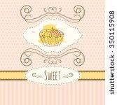 cupcake illustration. vector... | Shutterstock .eps vector #350115908