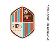 soccer football badge logo... | Shutterstock .eps vector #350144612