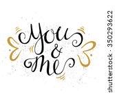 you   me   hand calligraphy ... | Shutterstock .eps vector #350293622