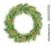 watercolor wreath of conifer... | Shutterstock . vector #350332502
