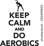 keep calm and do aerobics | Shutterstock .eps vector #350399852