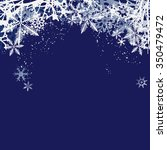 winter background  snowflakes   ... | Shutterstock .eps vector #350479472