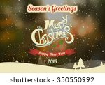 merry christmas and  happy new...   Shutterstock . vector #350550992
