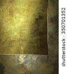 grunge background with a gold