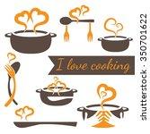 i love cooking vector set of... | Shutterstock .eps vector #350701622
