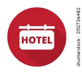 flat hotel sign icon with long... | Shutterstock .eps vector #350736482