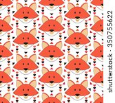 cute fox seamless pattern.... | Shutterstock .eps vector #350755622