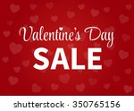 happy valentine's day sale... | Shutterstock .eps vector #350765156