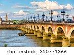 Pont De Pierre In Bordeaux  ...