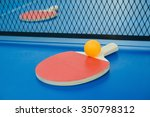 pingpong rackets and ball and... | Shutterstock . vector #350798312