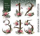 Vector illustration of floral numbers collection in winter. A set of beautiful flowers and numbers for wedding invitations & birthday cards & Merry Christmas cards