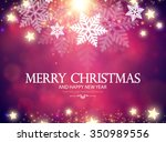 christmas card. shining holiday ... | Shutterstock .eps vector #350989556