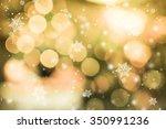 golden light bokeh and... | Shutterstock . vector #350991236