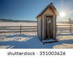 Old Wood Outhouse In Winter...