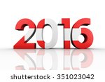 2016 graphic against... | Shutterstock . vector #351023042