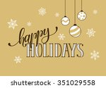 happy holidays postcard... | Shutterstock .eps vector #351029558